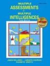 Multiple Assessments for Multiple Intelligences - James Bellanca
