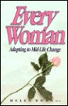 Every Woman: Adapting to Mid-Life Change - Helen McKinnon Doan