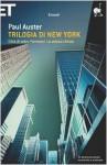 Trilogia di New York. Città di vetro, Fantasmi, La stanza chiusa - Massimo Bocchiola, Paul Auster