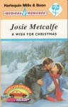 A Wish for Christmas - Josie Metcalfe