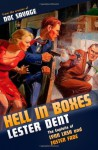 Hell in Boxes: The Exploits of Lynn Lash and Foster Fade - Lester Dent, Will Murray