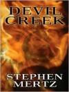 Devil Creek - Stephen Mertz