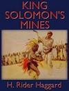King Solomon's Mines (Audio) - H. Rider Haggard, John Richmond