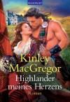 Highlander meines Herzens: Roman (German Edition) - Kinley MacGregor, Ute-Christine Geiler