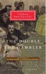 The Double & The Gambler (Everyman's Library, #295) - Fyodor Dostoyevsky, Richard Pevear, Larissa Volokhonsky