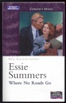 Where No Roads Go - Essie Summers