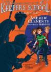 In Harm's Way (Benjamin Pratt & Keepers of the School #4) - Andrew Clements, Adam Stower