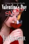 Valentine's Day Sucks - Juli Alexander