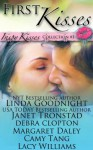 First Kisses: an Inspy Kisses collection of inspirational romances - Linda Goodnight, Janet Tronstad, Debra Clopton, Margaret Daley