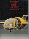Fantastic Flying Machines - Michael J.H. Taylor