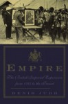 Empire: The British Imperial Experience From 1765 To The Present - Denis Judd