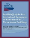 2001 Sediments Proceedings: First International Conference on Remediation of Contaminated Sediments. THREE VOLUME SET - Robert E. Hinchee, Marco Pellei, Chris E. Kenry, Augusto Porta
