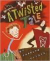 A Twisted Tale - Carolyn Fisher, John Coy
