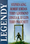 Legendy - Anne McCaffrey, Orson Scott Card, Ursula K. Le Guin, Terry Pratchett, Robert Silverberg, Robert Jordan, Tad Williams, Raymond E. Feist, Terry Goodkind, Stephen King, George R.R. Martin