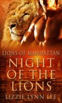 Night of the Lions - Lizzie Lynn Lee