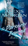 The Darkness Beyond - Alexis Morgan