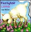 Fuzzytail Lamb (A Chunky Shape Book) - Lisa McCue