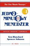 Jednominutowy menedżer - Ken Blanchard, Spencer Johnson