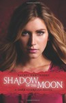 Dark Guardian: Shadow of the Moon - Rachel Hawthorne