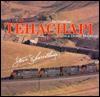 Tehachapi: Railroading on a Desert Mountain - Steve Schmollinger, Gordon Turner, Noel Hudson, Jamie Schmid (back jacket), John Signor (maps), George W. Roth
