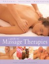 A Guide to Massage Therapies - Mark Evans