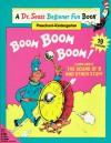 Boom Boom Boom! (A Dr. Seuss Beginner Fun Book, Kindergarten - Grade 2) - Linda Hayward, Cathy Goldsmith