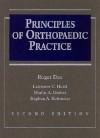 Principles Of Orthopaedic Practice - Roger Dee
