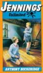 Jennings Unlimited (Jennings) - Anthony Buckeridge