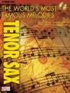 The World's Most Famous Melodies: Tenor Sax [With CD] - Donald Sosin
