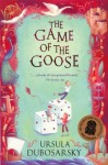 The Game of the Goose - Ursula Dubosarsky