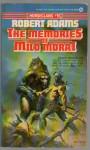 The Memories of Milo Morai - Robert Adams