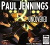 Uncovered! (Uncollected) - Paul Jennings, Stig Wemyss