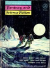 The Magazine of Fantasy and Science Fiction, August 1953 - Anthony Boucher, J. Francis McComas, Kris Neville, Reginald Bretnor, Fredric Brown, John Robinson Pierce, J.J. Coupling, Manly Wade Wellman, P.M. Hubbard, Ann Warren Griffith, Ward Moore, Lord Dunsany, Ralph Robin, Lavinia R. Davis, Winona McClintic, H. Nearing Jr., Ben