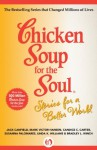 Chicken Soup for the Soul Stories for a Better World - Jack Canfield, Mark Victor Hansen, Bradley Winch, Susanna Palomares, Linda Williams, Candice Carter