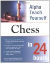 "Alpha Teach Yourself Chess in 24 Hours - Zsuzsa Polgar, Leslie Alan Horvitz, Hoainhan ""Paul"" Truong, Hoainhan Paul Truong"