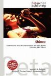 Shinee - Lambert M. Surhone, Susan F. Marseken
