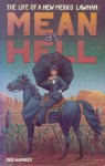 Mean as Hell: The Life of a New Mexico Lawman - Dee Harkey, Gene Roberts