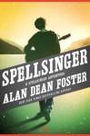 Spellsinger (The Spellsinger Series, 1) - Alan Dean Foster