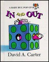 In and Out: A Baby Bug Pop Up Book - David A. Carter