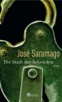 Die Stadt der Sehenden - José Saramago, Marianne Gareis