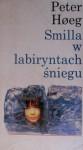 Smilla w labiryntach śniegu - Peter Høeg, Iwona Zimnicka