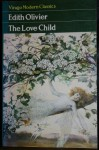 The Love-Child - Edith Olivier
