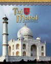 Taj Mahal: India's Majestic Tomb - Linda Tagliaferro