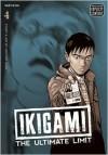 Ikigami: The Ultimate Limit, Volume 4 - Motoro Mase