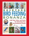 Jerry Baker's Backyard Bird Feeding Bonanza: 1,487 Tips, Tricks, and Treats for Attracting Your Fine-Feathered Friends - Jerry Baker