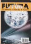 Futura - broj 65 - Mihaela Velina, Mary Rosenblum, Rudolf Lokas, Greg Egan, Adam-Troy Castro, Slobodan Petrovski