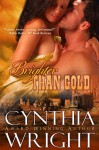 Brighter Than Gold - Cynthia Wright