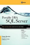 Portable DBA: SQL Server - Damir Bersinic, Stephen Giles