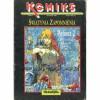 Komiks Fantastyka 7 - Pelissa 2: Świątynia zapomnienia (styczeń 1991) - Serge Le Tendre, Regis Loisel, L. Quillici Loisel