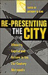 Re-Presenting the City: Ethnicity, Capital and Culture in the Twenty-First Century Metropolis - Harry Magdoff